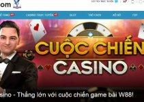 Cuộc Chiến Casino: Hướng Dẫn Cách Chơi Game Bài Mới Tại W88